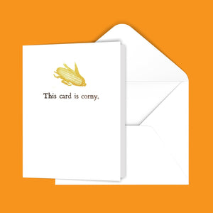 This card is corny. Greeting Card