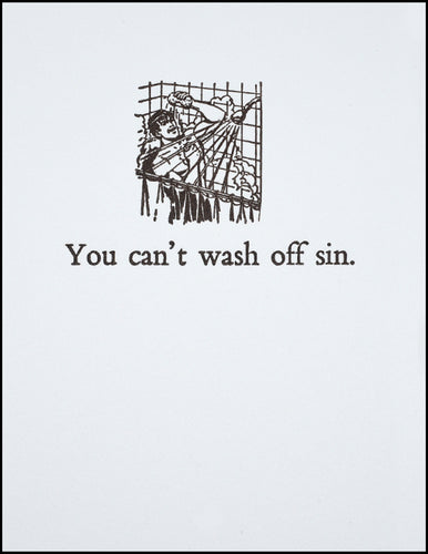 You can't wash off sin.