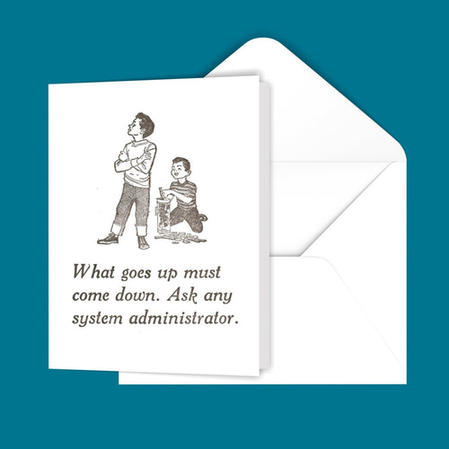 What goes up... Greeting Card