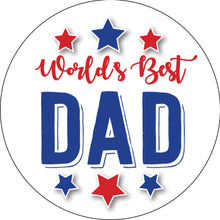 Load image into Gallery viewer, Worlds Best Dad Button