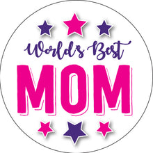Load image into Gallery viewer, Worlds Best Mom Button