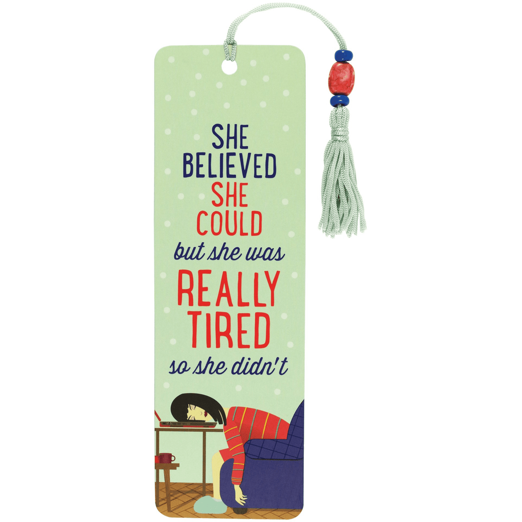 Beaded Bookmark - She Believed She Could, but She Was Tired - Paper Kooka