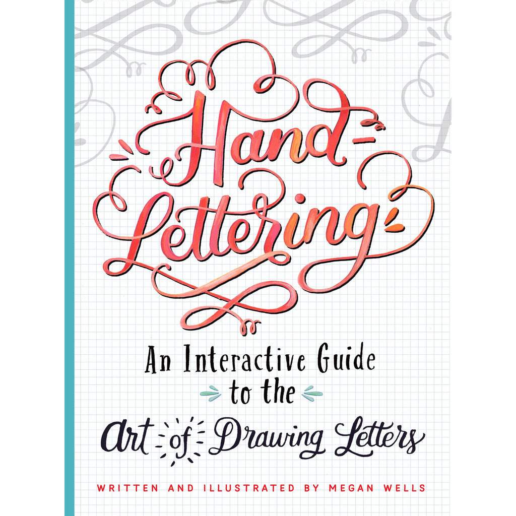 Hand Lettering - An Interactive Guide to the Art of Drawing Letters