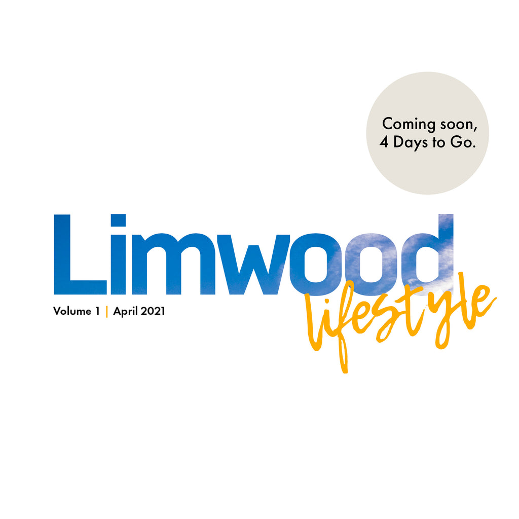 Limwood Lifestyle Coming Your Way, 4 Days to Go!