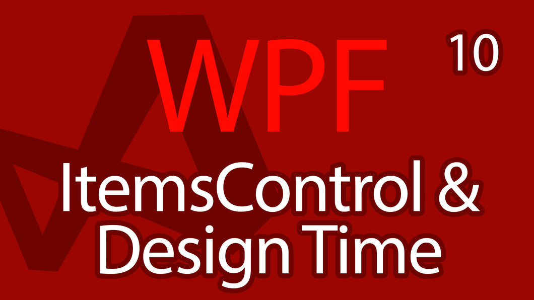 C# WPF UI Tutorials: 10 - ItemsControl Chat List & Design Time Data