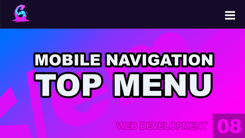 Web Development: 08 - Responsive Top Menu Navigation HTML/CSS