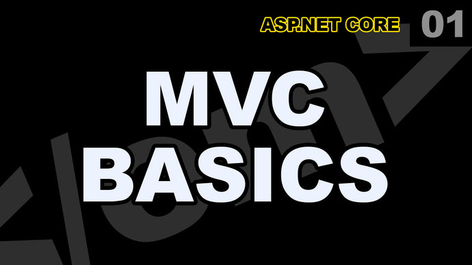 ASP.Net Core: 01 - Learn MVC Basics