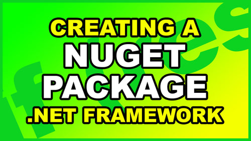 C# Creating NuGet Package for .Net Framework Project