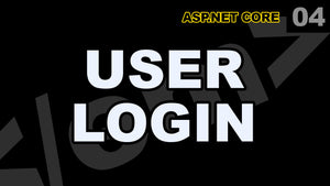 ASP.Net Core: 04 - User Login