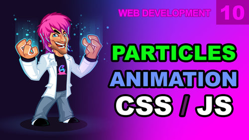 Web Development: 10 - Animation Particle Engine JS CSS DnaWeb