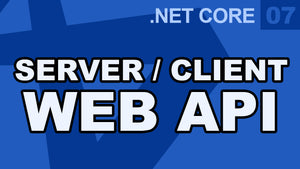 .Net Core - Server Client Web API HTTP