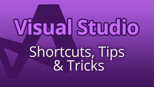Visual Studio 2017 - Useful Keyboard Shortcuts, Tips & Tricks