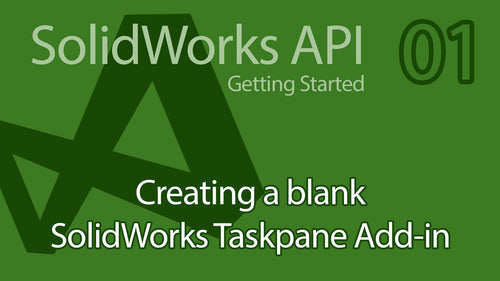 C# SolidWorks API Tutorial - 01 Getting Started Creating Taskpane