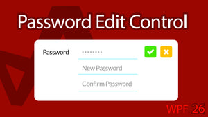 C# WPF UI Tutorials: 26 - Advanced Password Edit Control