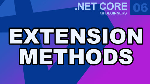 .Net Core - Extension Methods C#