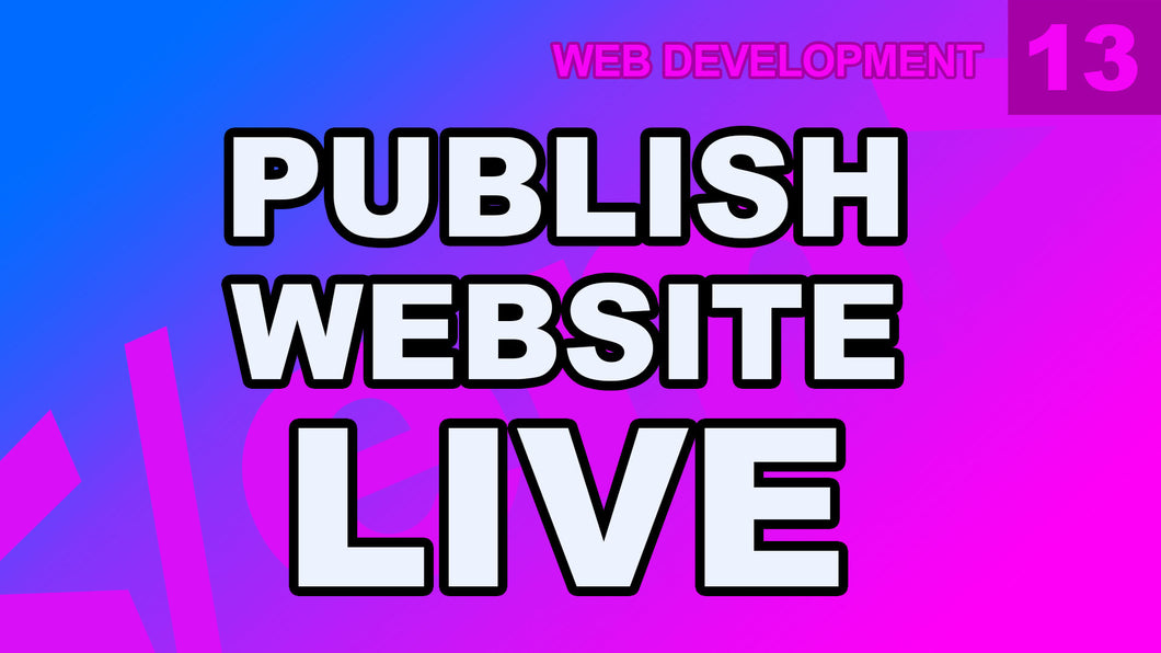 Web Development: 13 - Publishing Website To Server