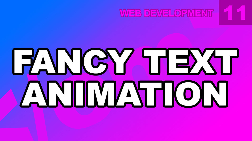 Web Development: 11 - Fancy Text Animation JS CSS DnaWeb