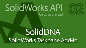 C# SolidWorks API Tutorial - 02 SolidDNA Creating Taskpane and WPF