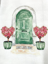 Love Lives Here - Green Door with Heart Topiaries  Tea / Dish Towel