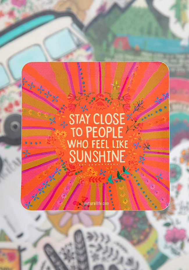 Stay close to people who feel like sunshine - Sticker - Pistachios Monogram Embroidery