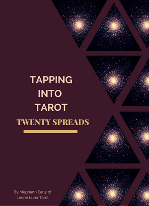 Tapping Into Tarot: 20 Tarot Spreads