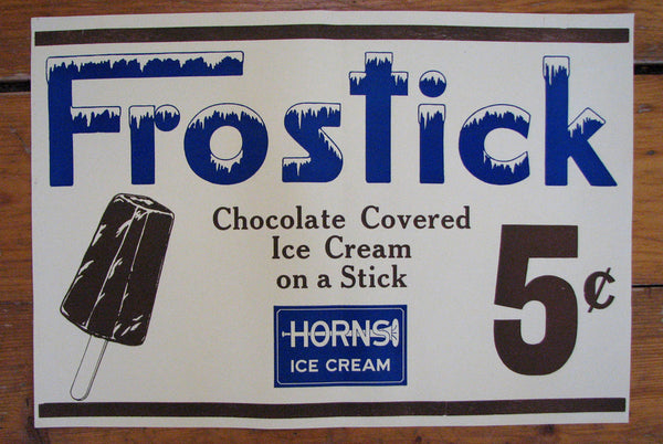 1950's 5 cent Frostick by Horns Ice Cream Bar Poster Sign