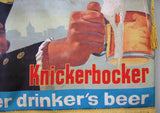 1950's Vintage Knickerbocker Beer Antique Advertising Banner Sign