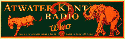 1920's Atwater Kent Radio Advertising Vintage Political Poster Sign