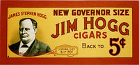 1920's James Hogg Texas Cigar Vintage Cigar Poster Sign