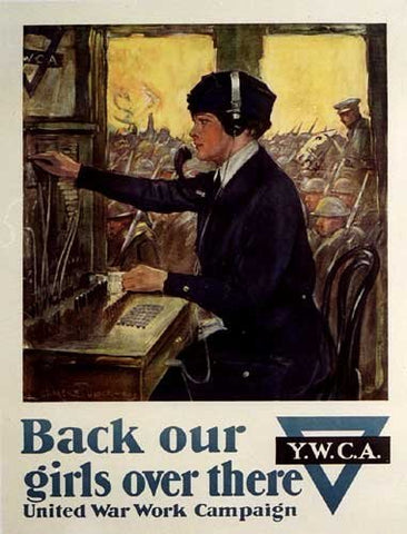 1918 YWCA WW1 Back Our Girls Over There Vintage Poster Underwood