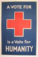 1918 WW1 A Vote for Red Cross is a Vote for Humanity Vintage Poster