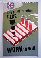 1940's Our Fight is Right Here Vintage WW2 Factory Poster
