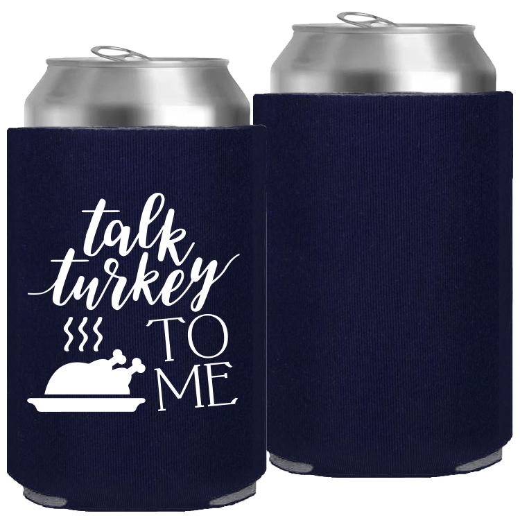 Pre-Printed Foam Can - Talk Turkey