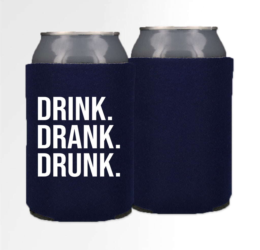 Pre-Printed Foam Can - Drink Drank Drunk