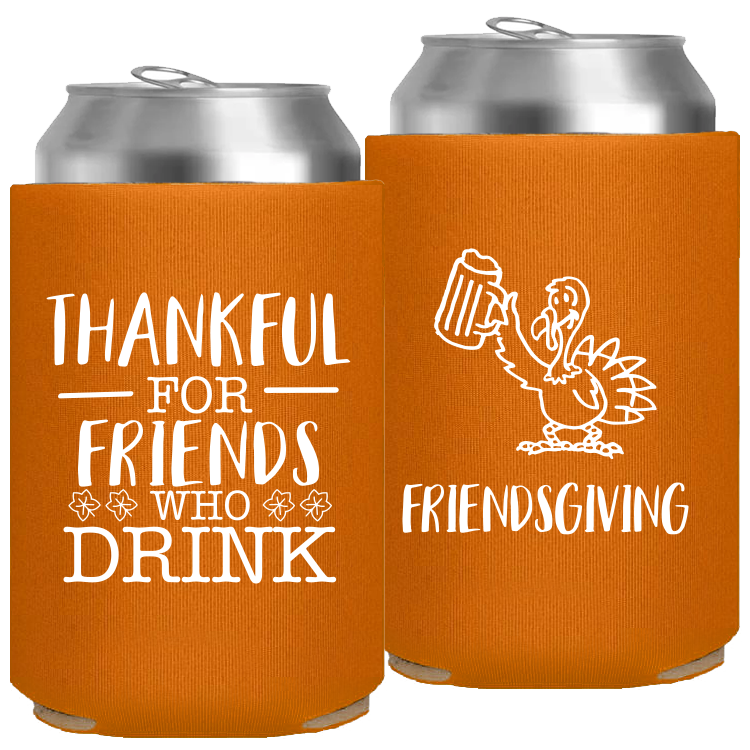 Pre-Printed Foam Can - Friendsgiving
