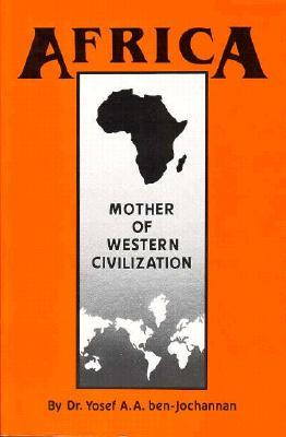 Africa By: Dr. Yosef A.A. Ben-Jachannan