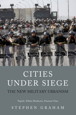 Cities Under Siege By: Stephen Graham