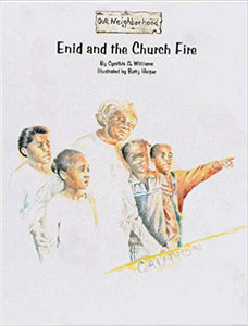 Enid and the Church Fire By: Cynthia G. Williams