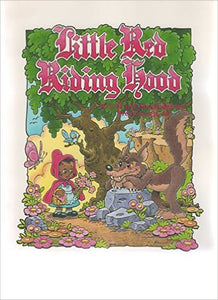 Little Red Riding Hood By: Fred Crump Jr.