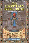 The Egyptian Book of the Dead By: E.A. Wallis Budge