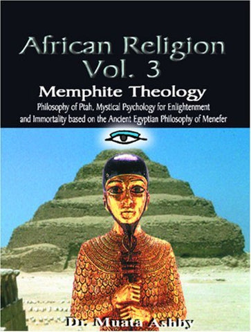 African Religion Vol. 3 By: Dr. Muata Ashby