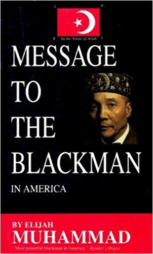 The Message to the Blackman in America