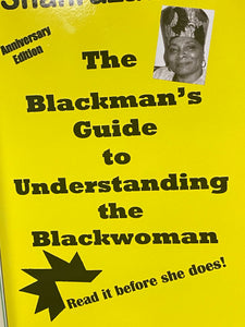 The Blackman's guide to understanding the blackwoman