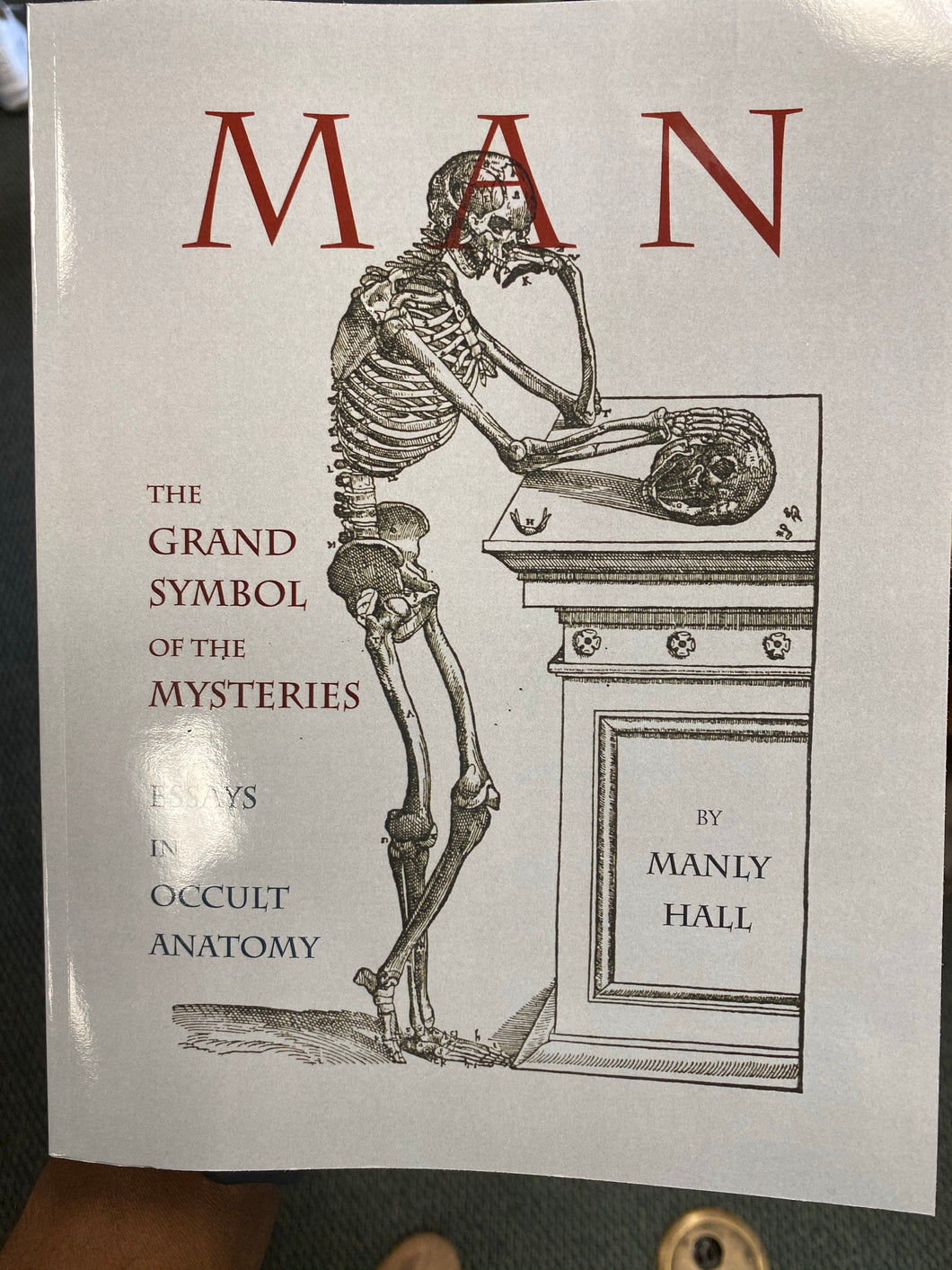 Man The Grand symbol of Mysteries essay in occult anatomy