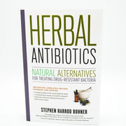 Herbal Antibiotics by Stephen Harrod Buhner