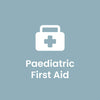 Paediatric First Aid - 18 July 2019