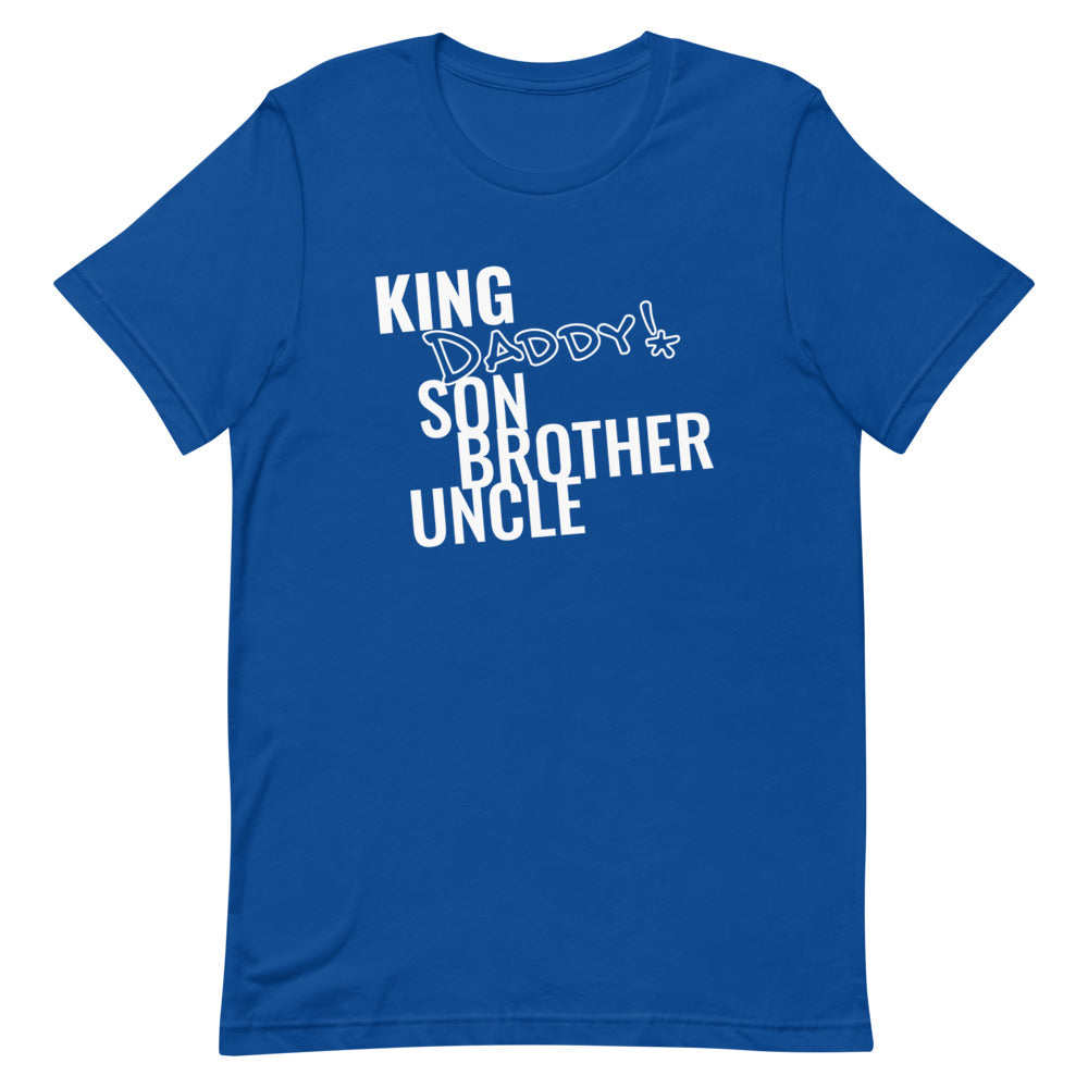 King Daddy Unisex T-Shirt