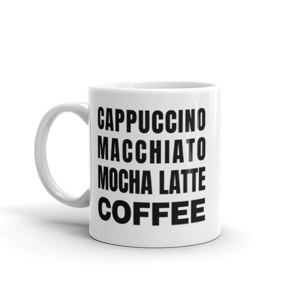 Coffee by any other name - Mug
