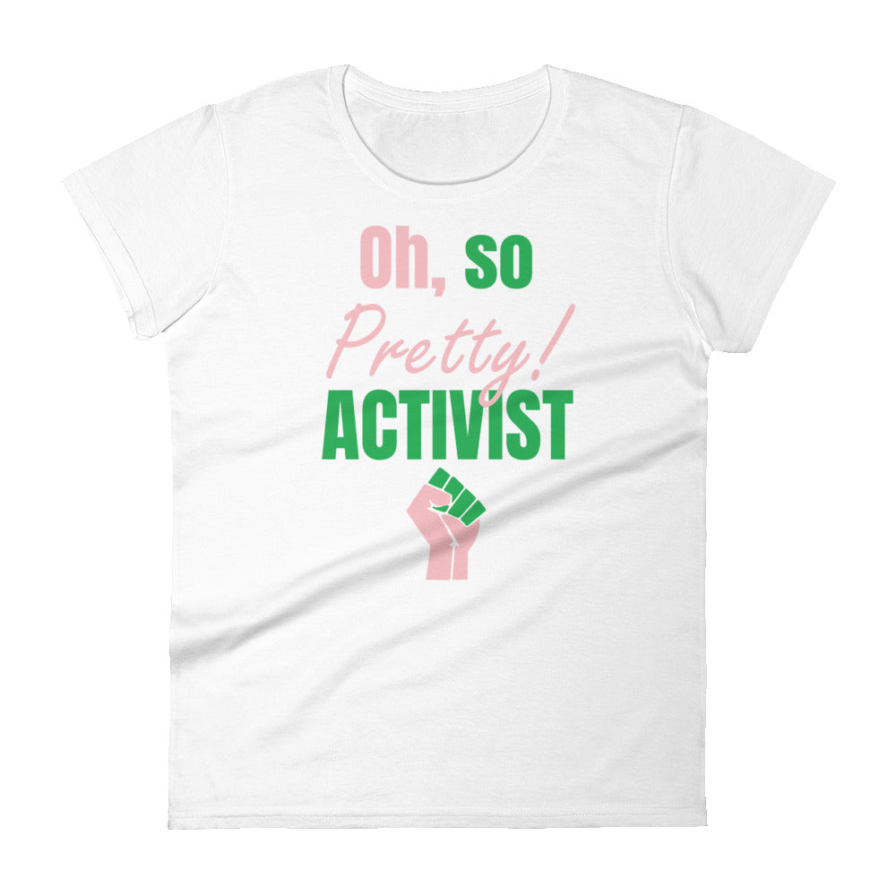 Oh, so Pretty Activist - AKA t-shirt