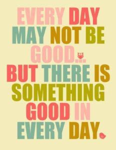 Something good everyday
